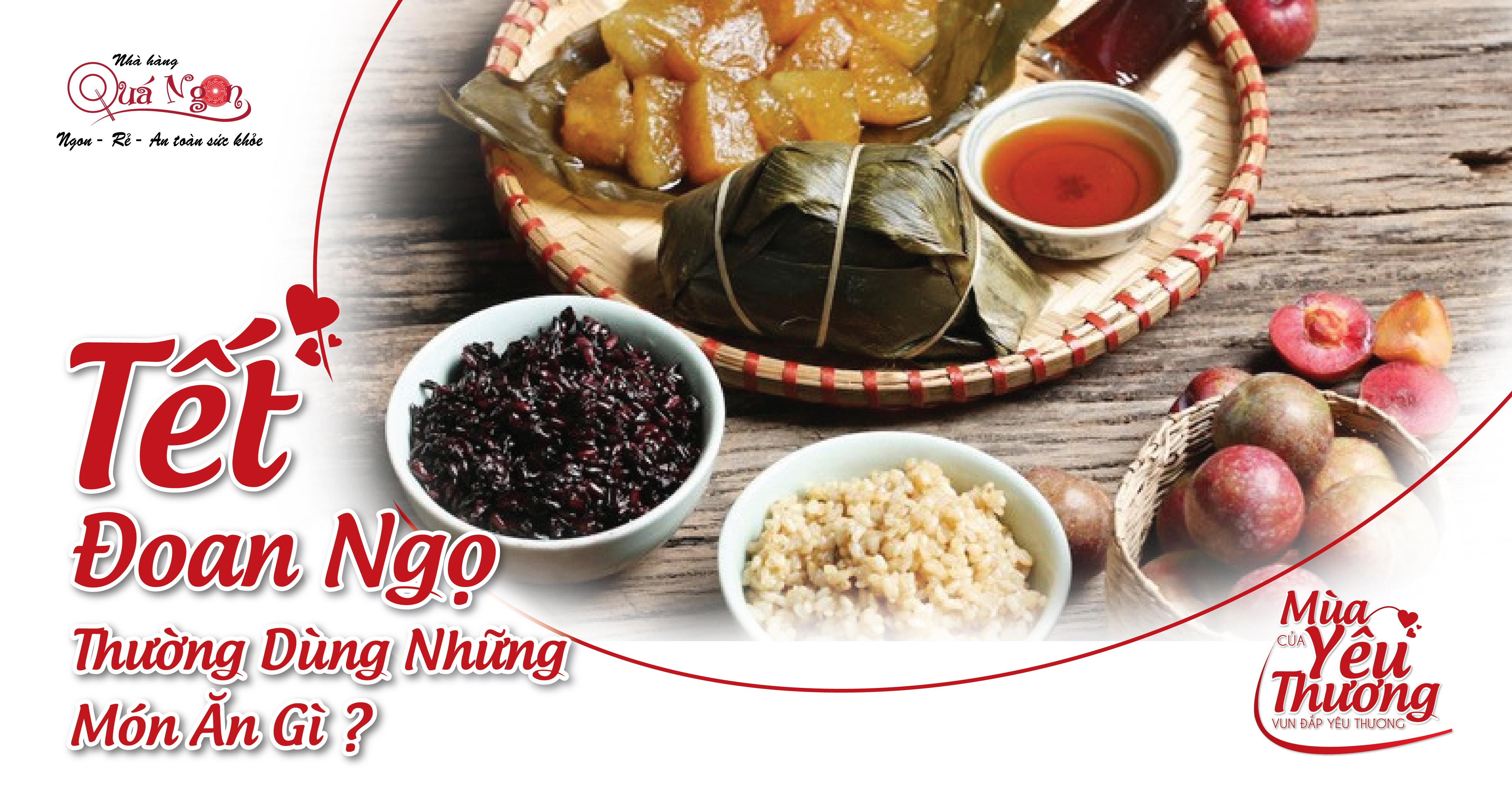Tết Đoan Ngọ thường dùng những món ăn gì?