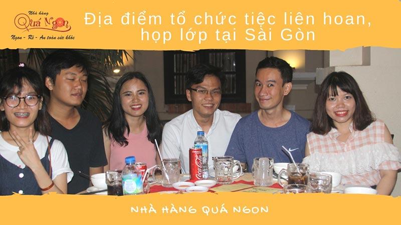 dia-diem-to-chuc-tiec-lien-hoan-hop-lop-tai-sai-gon